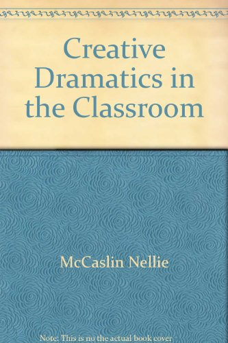 9780679302391: Creative dramatics in the classroom