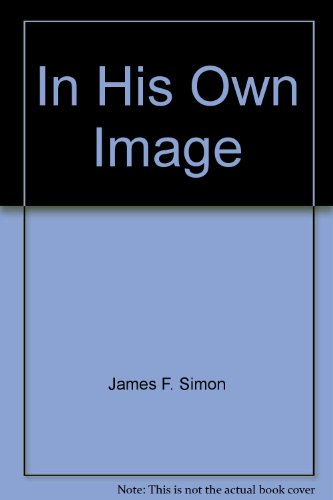 In His Own Image: Simon, James F.
