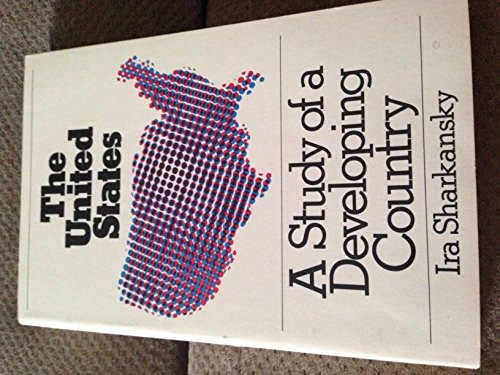 9780679302872: The United States: A Study of a Developing Country