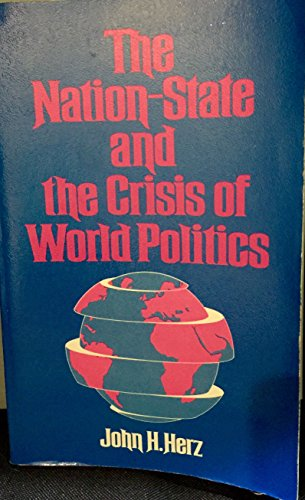 9780679303084: The nation-state and the crisis of world politics: Essays on international politics in the twentieth century