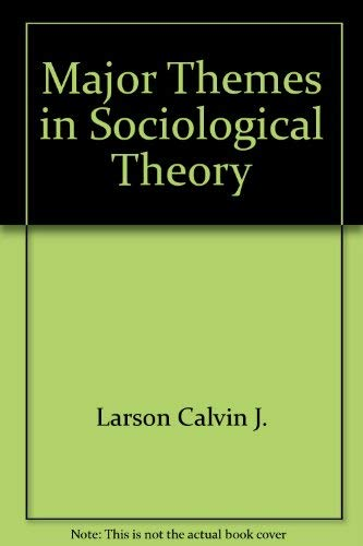 9780679303480: Major themes in sociological theory