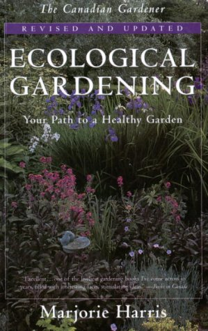 9780679307891: Ecological Gardening : Your Path to a Healthy Garden