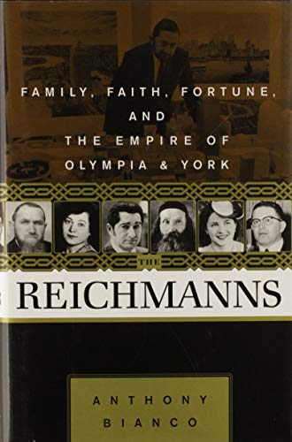 9780679308126: The Reichmanns : Family, Faith, Fortune and the Empire of Olympia and York