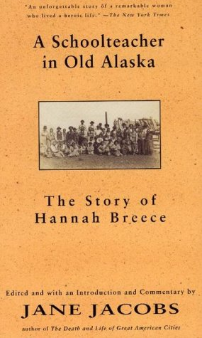 9780679308188: A Schoolteacher in Old Alaska: The Story of Hannah Breece
