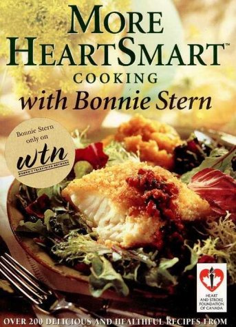 9780679308416: More HeartSmart Cooking w/Bonnie Stern
