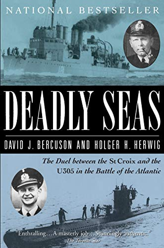 9780679309277: Deadly Seas: The Duel Between The St.Croix And The U305 In The Battle Of The Atlantic