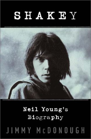 9780679309406: Shakey: Neil Young's biography