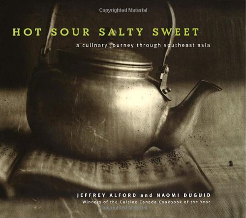 9780679309505: (Hot Sour Salty Sweet: A Culinary Journey Through Southeast Asia) By Alford, Jeffrey (Author) Hardcover on (10 , 2000)