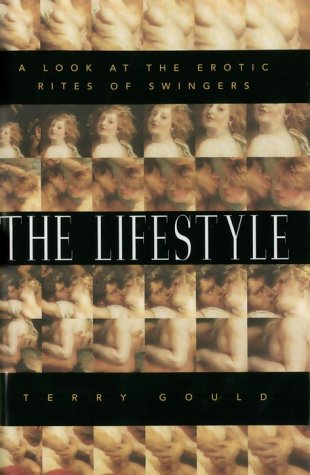 9780679309529: The Lifestyle : A Look at the Erotic Rites of Swingers