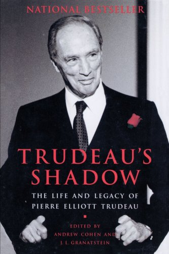 9780679310068: Trudeau's Shadow: The Life and Legacy of Pierre Elliott Trudeau