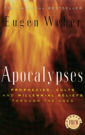 9780679310129: Apocalypses: Prophecies, Cults and Millennial Beliefs through the Ages