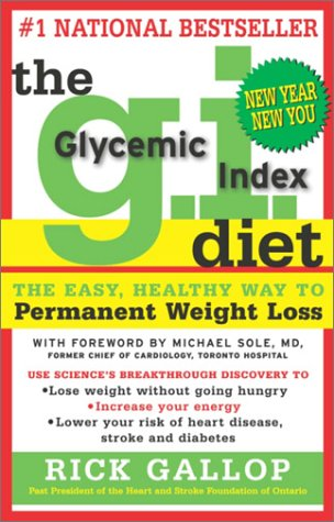 9780679310563: The G.I. Diet: The Easy Healthy Way to Permanent Weight Loss