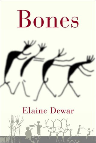 BONES Discovering the First Americans: DeWar, Elaine
