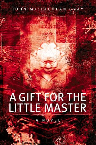 9780679310679: A Gift for the Little Master: A Novel