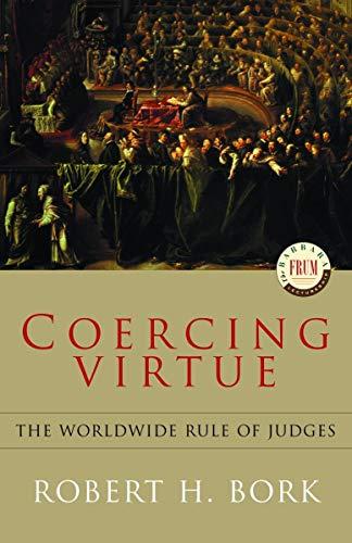 9780679310938: Coercing Virtue