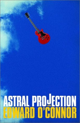 Astral Projection: O'Connor, Edward