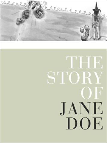 The Story Of Jane Doe : A Book About Rape