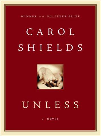 Unless: Shields, Carol