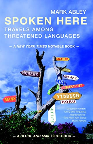 9780679311997: Spoken Here : Travels among Threatened Languages