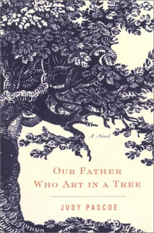 9780679312048: Our Father Who Art in A Tree by Judy Pascoe
