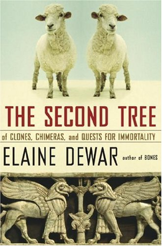 9780679312079: The Second Tree: Of Clones, Chimeras and Quests for Immortality