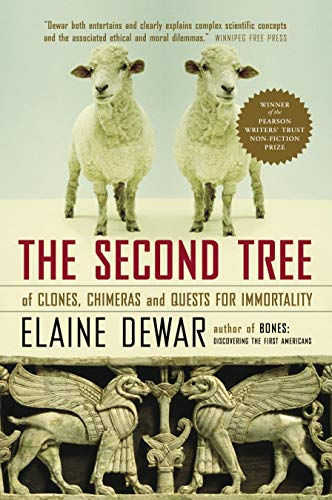 9780679312086: The Second Tree: Of Clones, Chimeras and Quests for Immortality