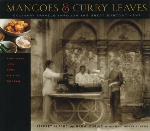 9780679312802: Mangoes and Curry Leaves: Culinary Travels Through the Great Subcontinent