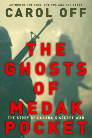 9780679312932: The Ghosts of Medak Pocket - The Story of Canada's Secret War