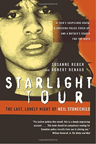 9780679313083: Starlight Tour: The Last, Lonely Night of Neil Stonechild