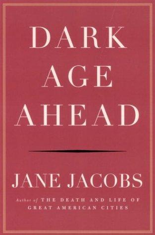 Dark Age Ahead: Jane Jacobs