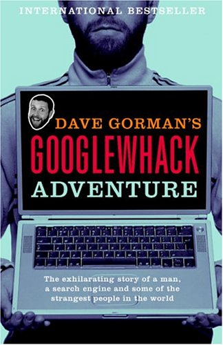 9780679313496: DAVE GORMAN\'S GOOGLEWHACK ADVENTURE