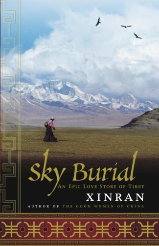 9780679313601: Sky Burial: An Epic Love Story of Tibet