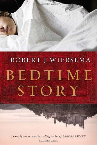 Bedtime Story: Wiersema, Robert J.
