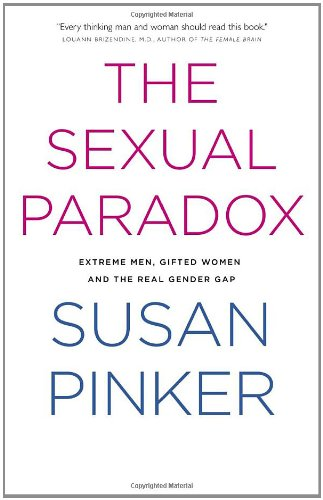 9780679314158: The Sexual Paradox: Extreme Men, Gifted Women and the Real Gender Gap