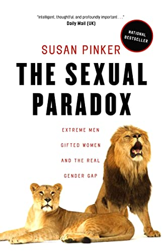 9780679314165: The Sexual Paradox: Extreme Men, Gifted Women and the Real Gender Gap