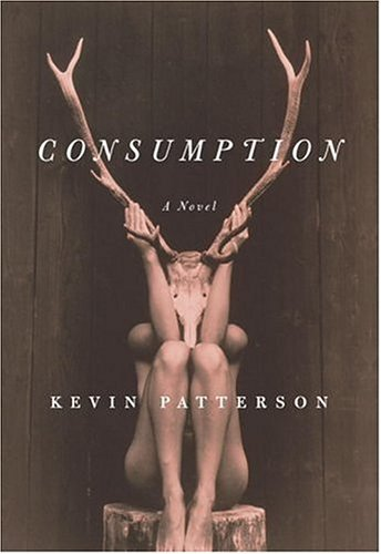 Consumption, a Novel (Inscribed copy)