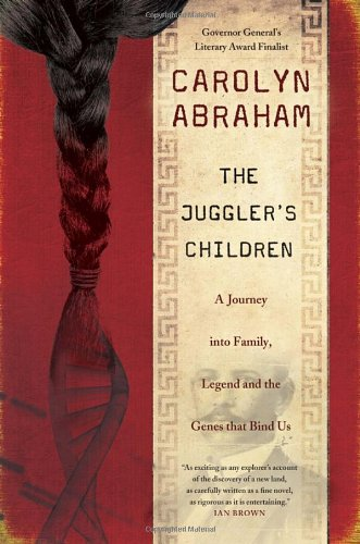9780679314592: The Juggler's Children: A Journey into Family, Legend and the Genes that Bind Us