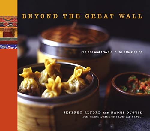 9780679314776: Beyond the Great Wall: Recipes and Stories from the Other China