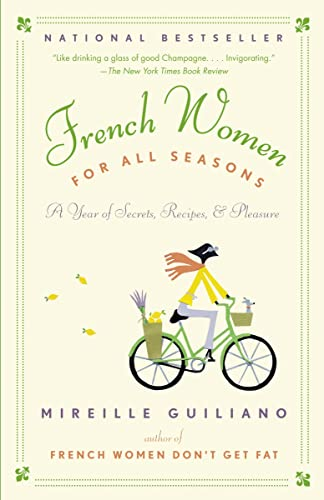 9780679314905: French Women for All Seasons: A Year of Secrets, Recipes, and Pleasure