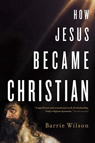 9780679314943: How Jesus Became Christian