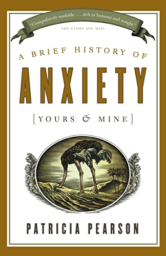 9780679314998: A Brief History of Anxiety (Yours and Mine)