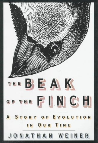 The Beak of the Finch: A Story: Weiner, Jonathan