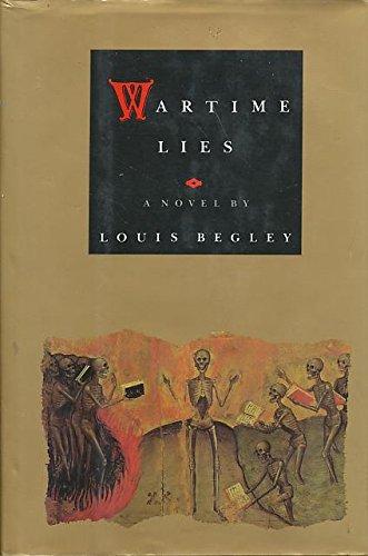 Wartime Lies: Begley Louis
