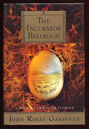 9780679400332: The Incubator Ballroom: A Novella and Four Stories