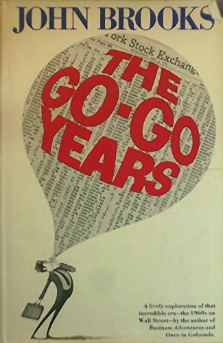 9780679400387: The go-go years