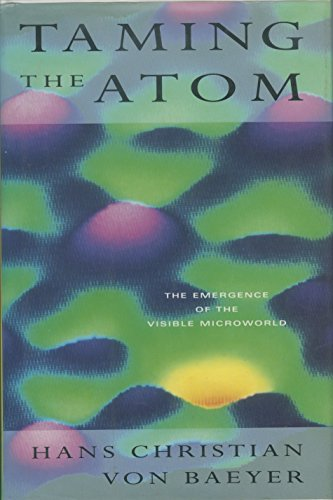 9780679400394: Taming the Atom: The Emergence of the Visible Microworld