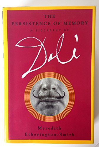 9780679400615: The Persistence of Memory: A Biography of Dali