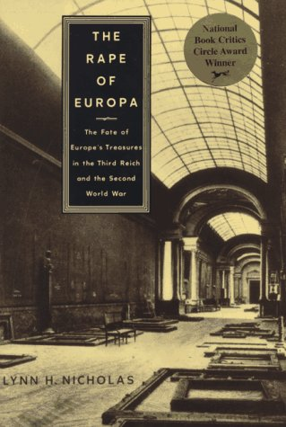 9780679400691: The Rape of Europa: The Fate of Europe's Treasures in the Third Reich and the Second World War