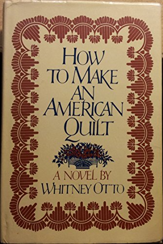 9780679400707: How to Make an American Quilt