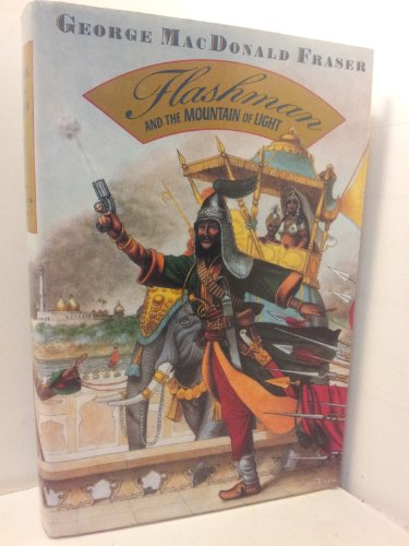 9780679400714: Flashman And The Mountain Of Light (Flashman Papers)